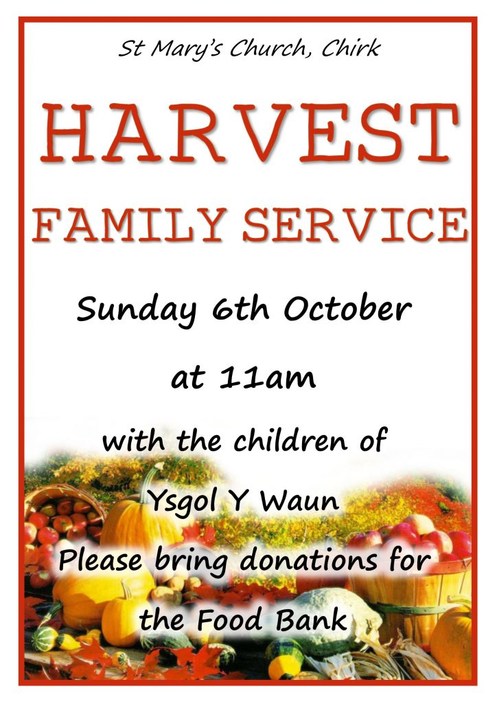 Poster advertising Harvest Family Service on Sunday 6th October in St Mary's Church, Chirk, at 11am